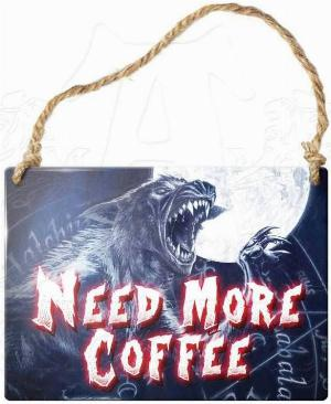 Photo of Need More Coffee Small Steel Plaque