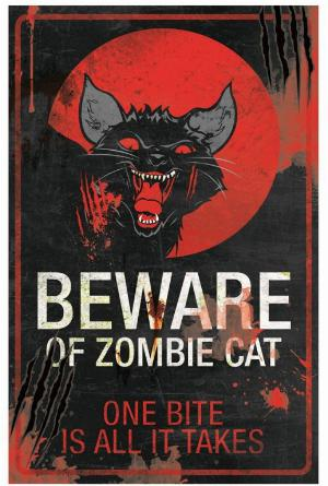 Photo of Beware of Zombie Cat Metal Sign 43cm x 28 Large