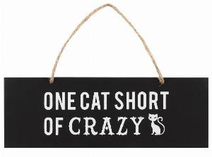 Photo of One Cat Short Of Crazy Wall Sign
