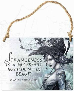 Photo of Strangeness Is A Necessary Ingredient In Beauty Small Steel Plaque