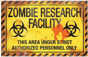 Photo of Zombie Research Facility Metal Sign 43cm x 28cm Large