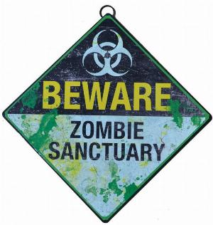 Photo of Beware Zombie Sanctuary Metal Sign 30 cm