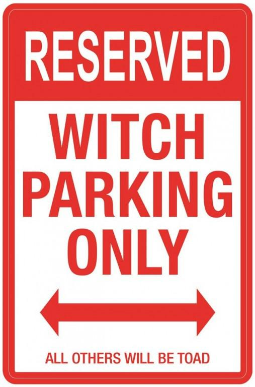 Photo of Witch Parking Sign Large