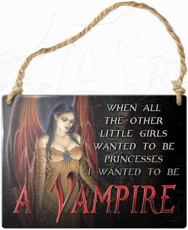 Photo of When All The Other Little Girls Wanted To Be Princesses I Wanted To Be A Vampire Small Steel Plaque